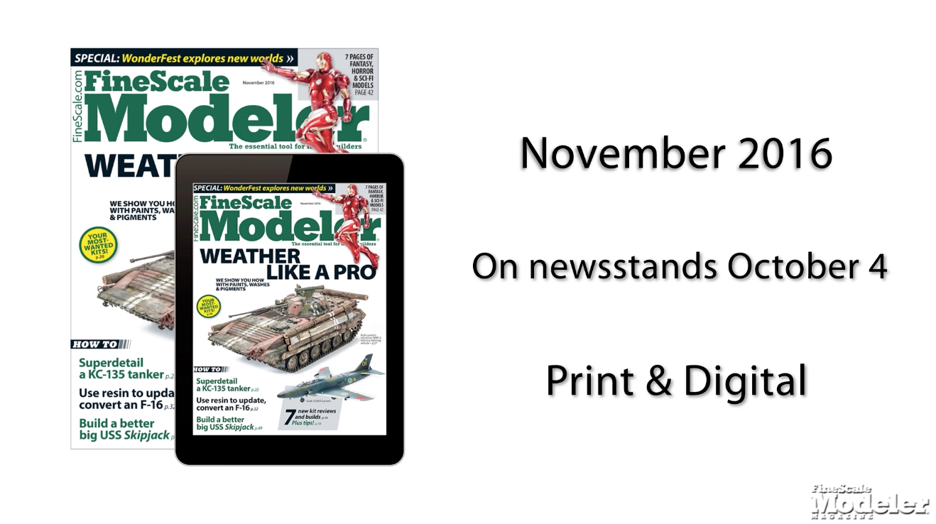 November 2016 Issue Preview Finescale Modeler Magazine